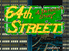 64th Street title screen